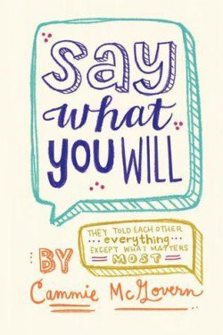 Say What You Will de Cammie McGovern