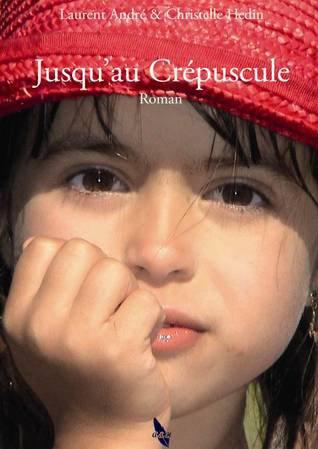 Les Temps d'Avant, tome 1 : Jusqu'au Crépuscule de Laurent André et Christelle Hedin