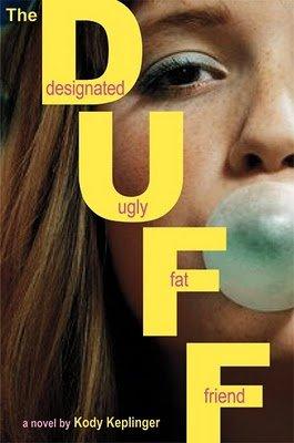 The Duff : (Designated Ugly Fat Friend) par Kody Keplinger