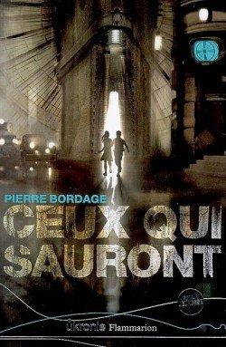 Ceux qui sauront par Pierre Bordage