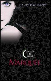 Marquée - P.C. Cast & Kristin Cast
