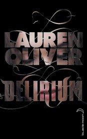 Délirium - Lauren Oliver