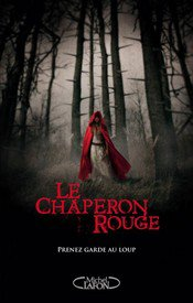 Le Chaperon Rouge - Sarah Blackley-Cartwright