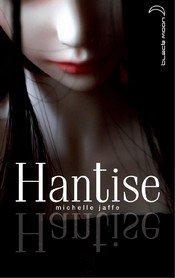 Hantise - Michelle Jaffe