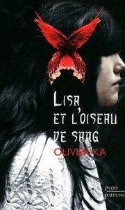 Lisa et l'Oiseau de Sang - Olivier Ka