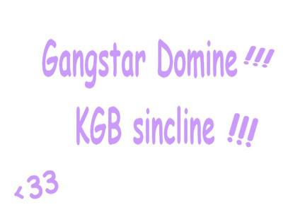 Gang'star domiine , KGB S'incliine  <33    Lùve Yaaa la Gang'star_KGB