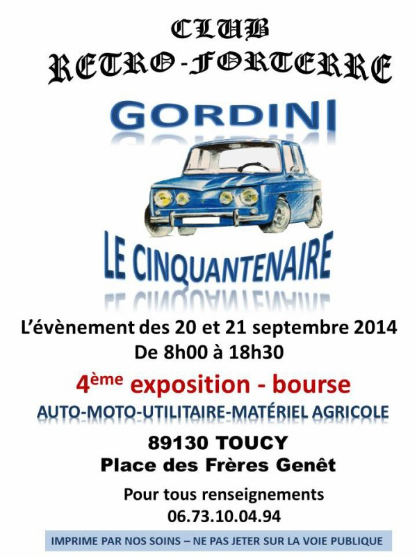 4em exposition-bourse autos motos agricole et l'anniversaire des cinquante ans de la Renault 8 gordini . Le 20 et 21 septembre 2014 à Toucy dép. 89130