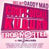 KLR FEAT KAIROS - ETHYLOTEST - DEEJAY DADDY MAD - TROP MORTEL VOL.2
