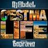 Dj Abdel feat Soprano c'est my life