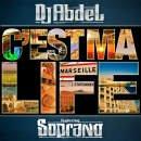 Le corbeau / Dj Abdel feat Soprano c'est my life (2011)