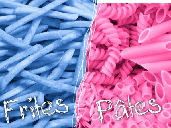 VS 5 : Frites / pâtes