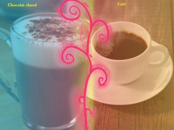 VS 8 : Chocolat chaud / café
