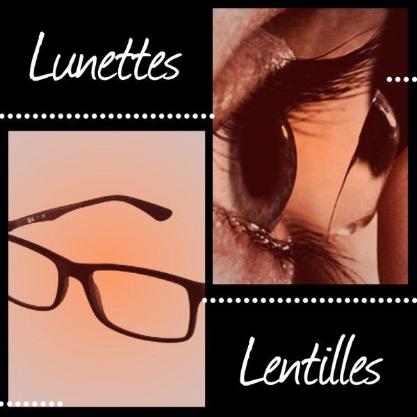 VS 58 : Lunettes / lentilles