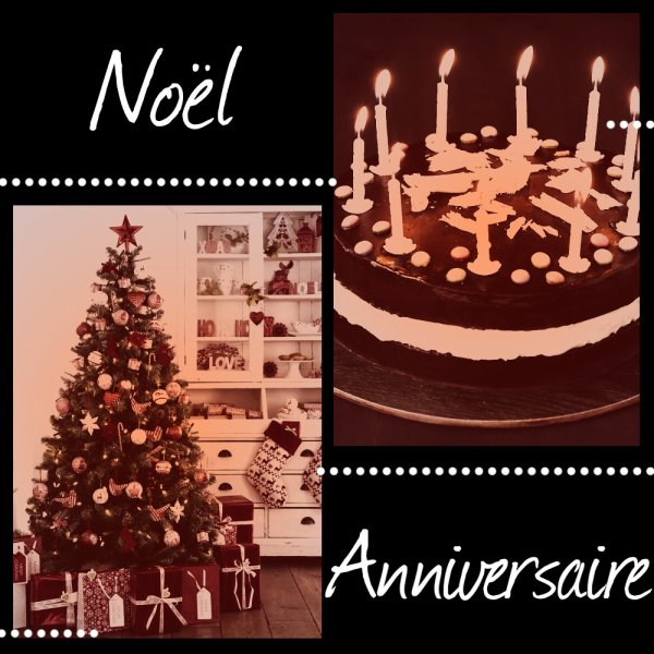 VS 103 : Noël / anniversaire