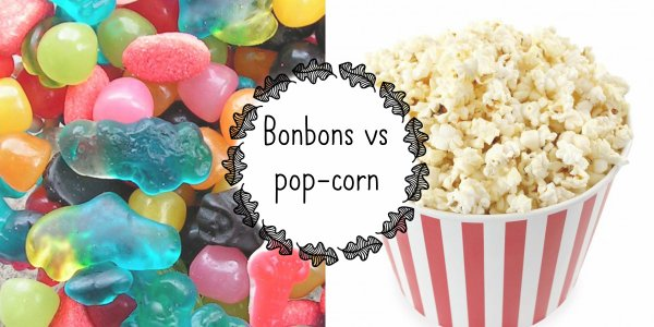 VS 120 : Bonbons / pop-corn