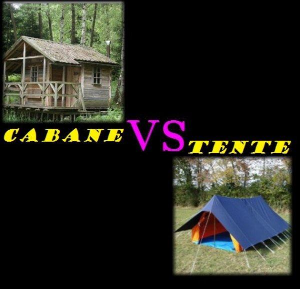 VS 157 : Cabane / tente