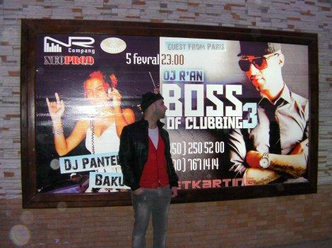 "Dj R'AN LIVE @ BAKU (AZERBAIJAN) ""BOSS OF CLUBBING TOUR"""