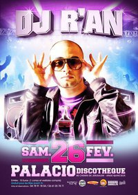 "Dj R'AN ""BOSS OF CLUBBING TOUR"" @ PALACIO DISCOTHEQUE QUINCIEUX (69)"