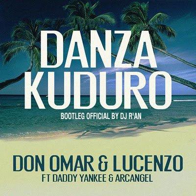 Don Omar feat Daddy Yankee, Arcangel, Lucenzo danza kuduro Dj R'AN bootleg promo