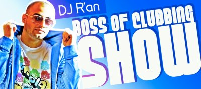 Dj R'AN Boss of clubbing show level 1
