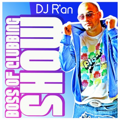 BOSS OF CLUBBING SHOW LEVEL 8 by Dj R'AN