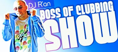 BOSS OF CLUBBING SHOW LEVEL 9 by Dj R'AN