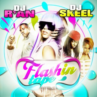 Dj R'AN FLASHIN TAPE