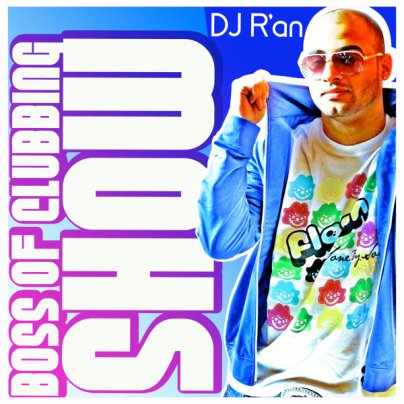 BOSS OF CLUBBING SHOW LEVEL 19 by Dj R'AN