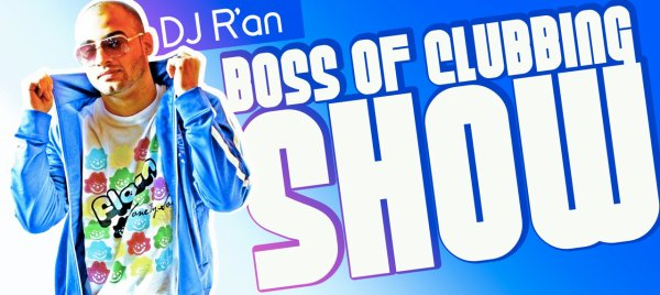 BOSS OF CLUBBING SHOW LEVEL 27 by Dj R'AN