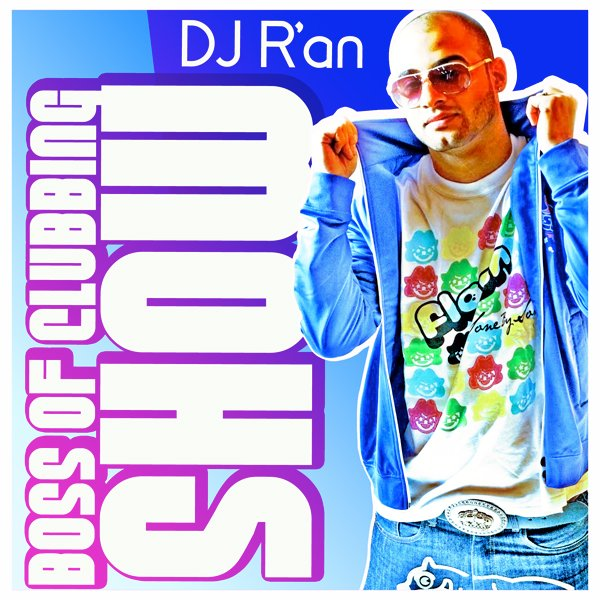 BOSS OF CLUBBING SHOW LEVEL 30 by Dj R'AN
