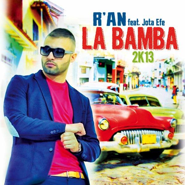 R'AN présente LA BAMBA 2K13 feat JOTA EFE