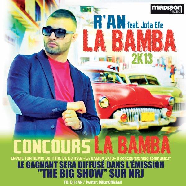 CONCOURS REMIX LA BAMBA Dj R'AN