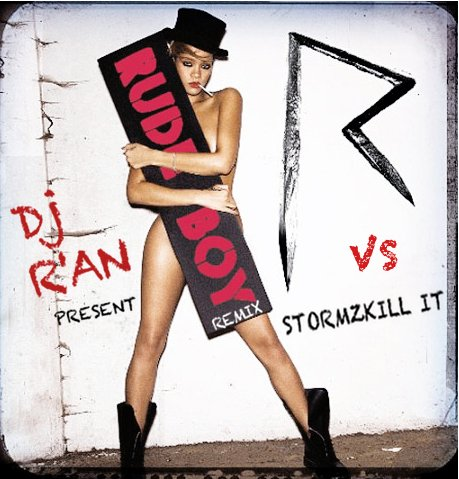RIHANNA - Rude Boy By Dj R'an