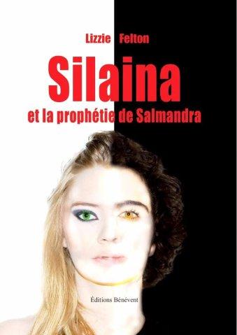 Silaina et la prophétie de Salmandra. DISPONIBLE en avant-première.