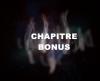 Chapitre Bonus ;)