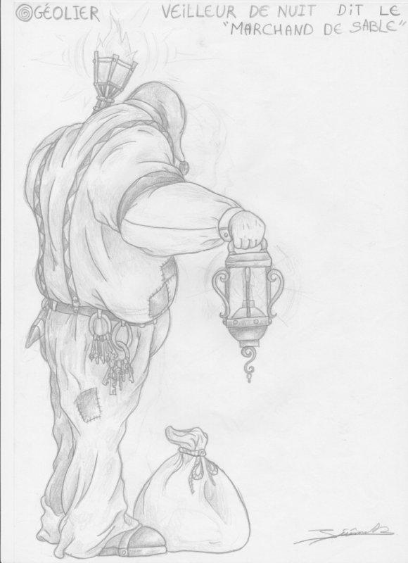 geôlier (veilleur de nuit dit le marchand de sable)