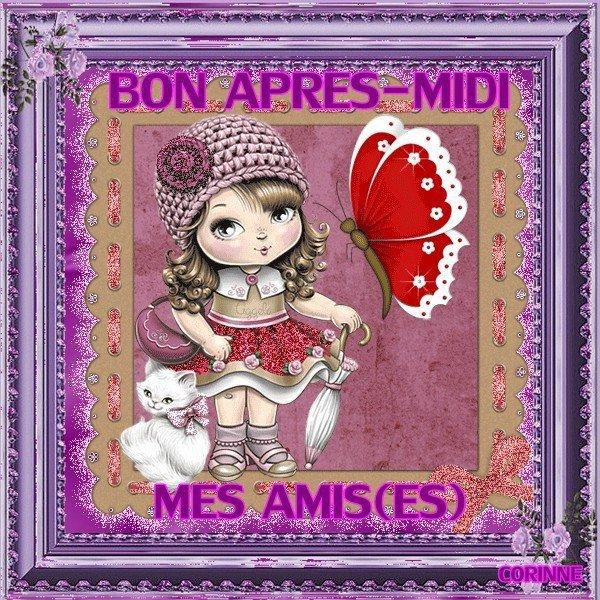 BON APRES MIDI A VOUS MES AMI(E)S ... BISOUSS... !!!
