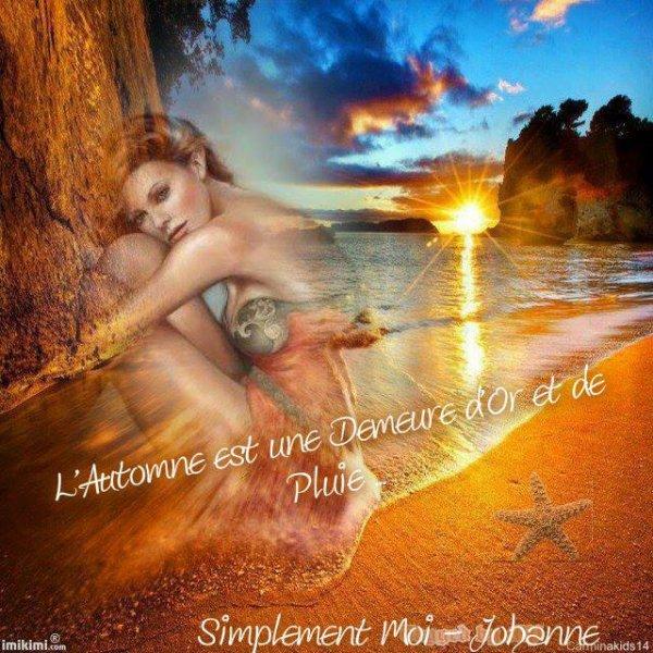 BONNE SOIREE..BONNE FIN DE WEEK END ET DOUCE NUIT A VOUS TOUS ET TOUTES....BISOUSSS.... !!!