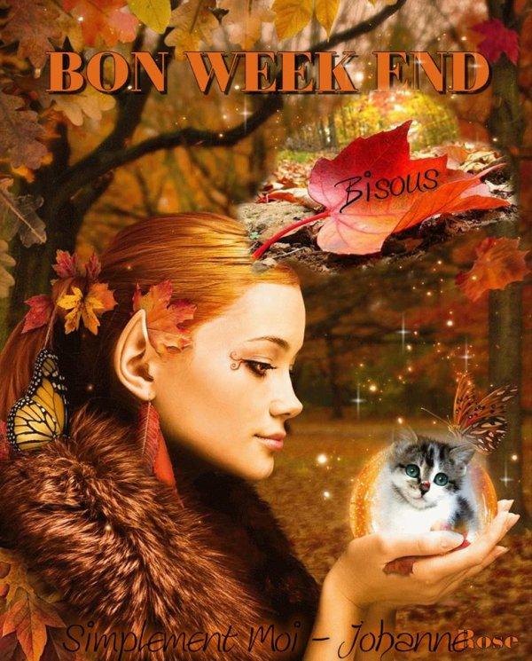BON VENDREDI APRES-MIDI...LE WEEK END APPROCHE !!!. ( ET LES VACANCES POUR CERTAINS (nes  !!!! ) BONNE FIN DE SEMAINE !!! BISOUSSSS ♥♥♥
