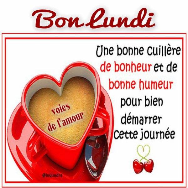 BON LUNDI ET BONNE SEMAINE A VOUS TOUS ET TOUTES... BISOUSSS !!! ♥♥♥