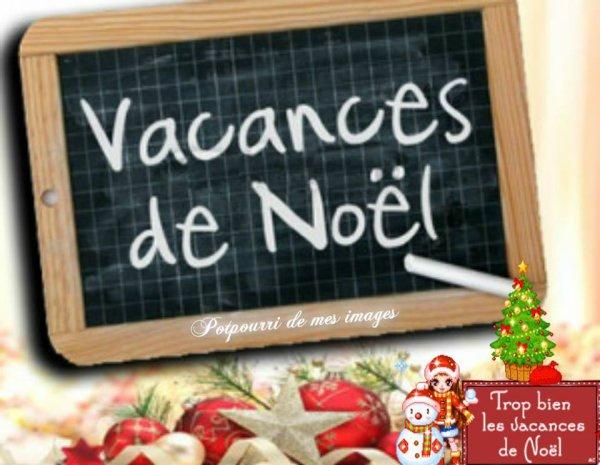 BON SAMEDI APRES-MIDI....BON WEEK END ET BONNES VACANCES DE NOEL !!!! BISOUSS MES AMI(E)S..... ♥♥♥