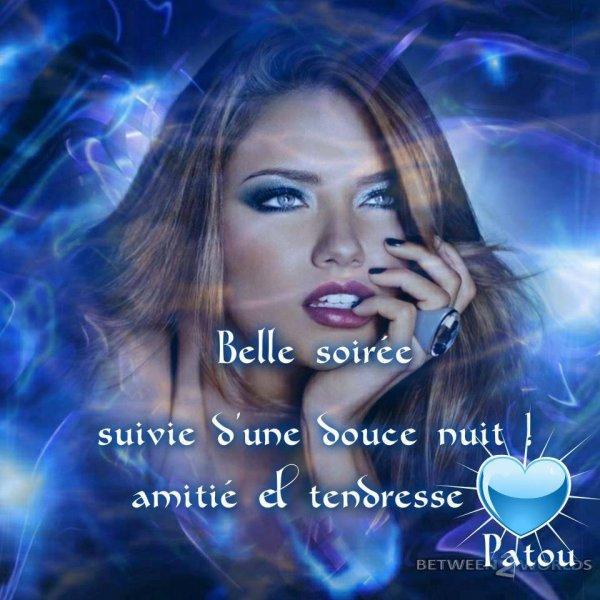 BONNE FIN DE SOIREE A VOUS TOUS ET TOUTES SUIVIE D'UNE DOUCE NUIT AINSI QU'UN BON DéBUT DE WEEK END !!! BISOUS MES AMI(E)S..... !!! ♥♥♥