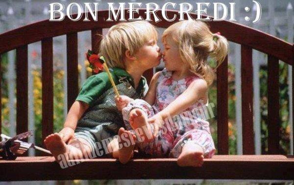 BON MERCREDI A VOUS TOUS ET TOUTES !!! BISOUSSS....♥♥♥