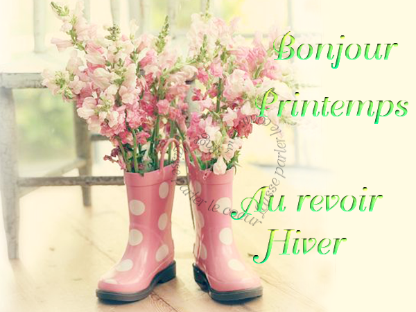 AU REVOIR L'HIVER.....BONJOUR LE PRINTEMPS !!! ;)