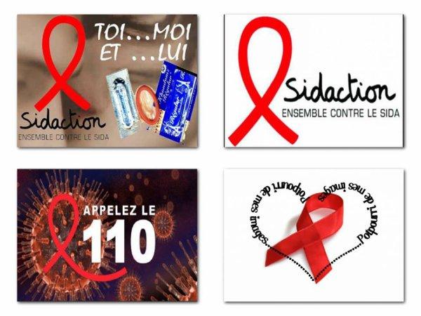 WEEK END DU SIDACTION .... FAITES LE 110 ET SURTOUT N'OUBLIEZ PAS DE....SORTIR COUVERTS ....LE SIDA C PAS JUSTE UN WEEK END..... IL TUE TOUJOURS !