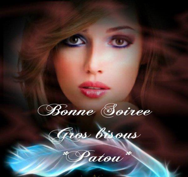BONNE SOIREE SUIVIE D'UNE DOUCE NUIT ET UNE BONNE FIN DE WEEK END !!! JE SOUHAITE EGALEMENT UNE BONNE FETE A TOUS LES PASCAL QUE JE CONNAIS LOL !!! BISOUS MES AMI(E)S.... ♥♥♥