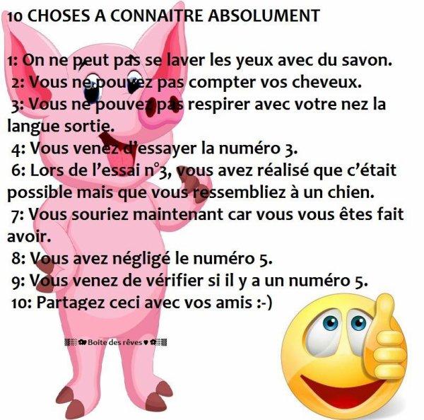 10 CHOSES A CONNAITRE ABSOLUMENT....TRES IMPORTANT !!!! ;)