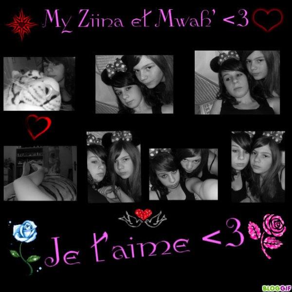 Ziina et Mwah' <3