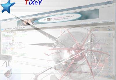 TiXeY ...