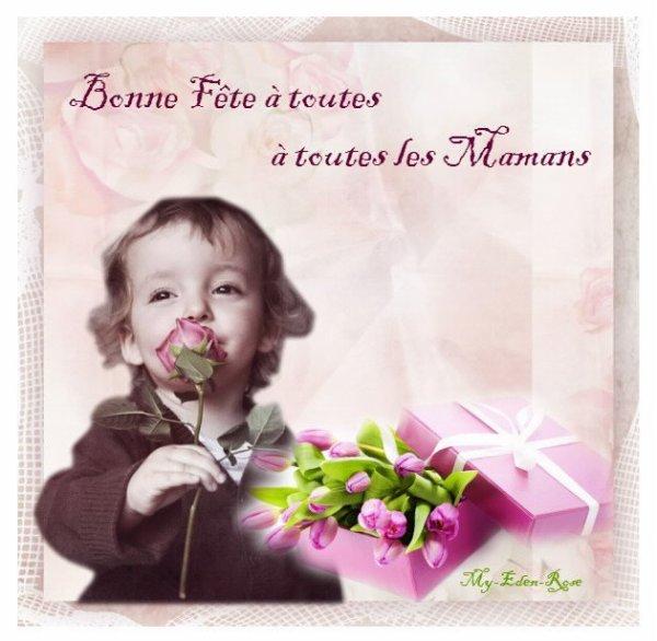 Bonne Fête des Mamans